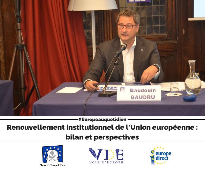Renouvellement institutionnel de l'Union européenne : bilan et perspectives