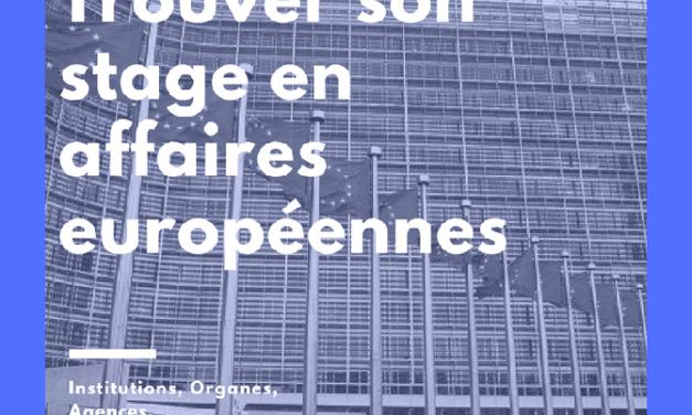 Trouver son stage en affaires européennes