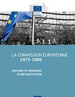 La Commission européenne 1973-1986
