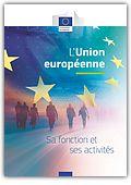 L'Union européenne Sa fonction et ses activités