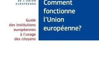Comment fonctionne l'Union Européenne?