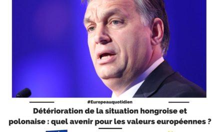 Détérioration de la situation hongroise et polonaise : quel avenir pour les valeurs européennes ?