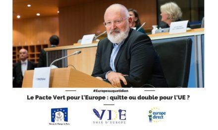 Le Pacte Vert pour l'Europe : quitte ou double pour l'Union européenne ?