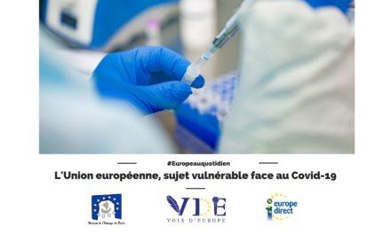 L'Union européenne, sujet vulnérable face à la pandémie de Covid-19