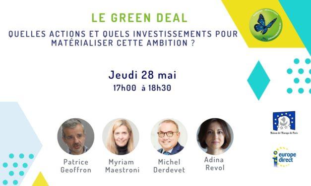 Le Green Deal, quelles actions et quels investissements pour matérialiser cette ambition  ?
