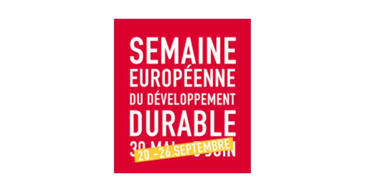 La Semaine Européenne du Développement Durable aura lieu en septembre !