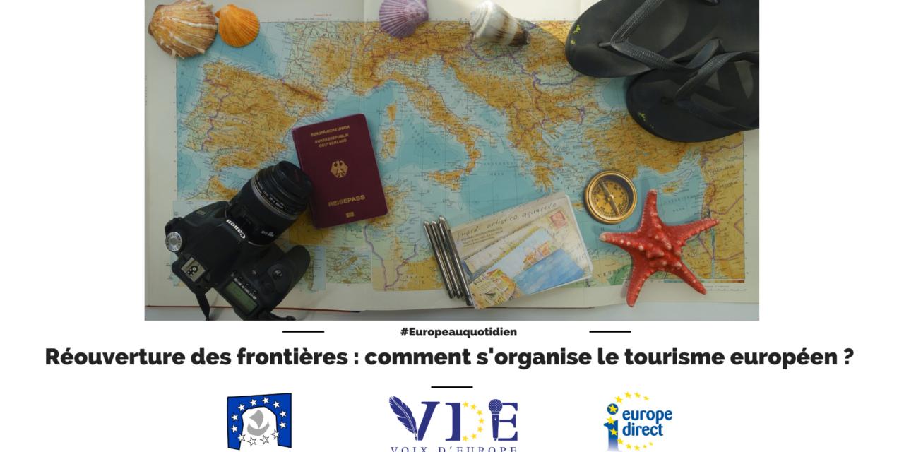 Réouverture des frontières : comment s'organise le tourisme européen ?