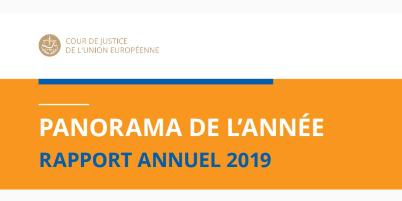 Cour de Justice de l'Union européenne : Rapport annuel 2019 – Panorama de l'année