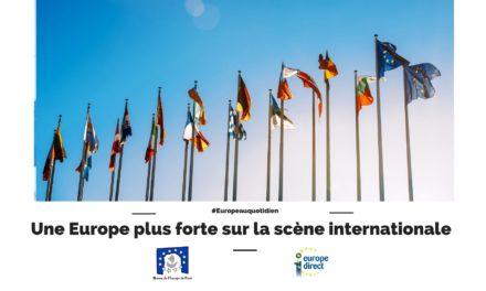 Une Europe plus forte sur la scène internationale