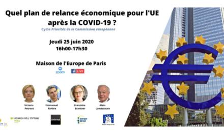 Webinaire 25/06 : Quel plan de relance économique pour l'UE après la Covid-19 ?