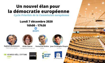 Un nouvel élan pour la démocratie européenne