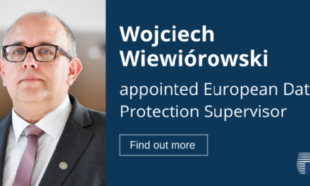 Un nouveau Contrôleur Européen de la Protection des Données a été nommé !