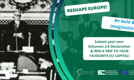 """Concours : écrivez votre Déclaration Schuman 2.0 """"Reinvent and enjoy Europe!"""""""