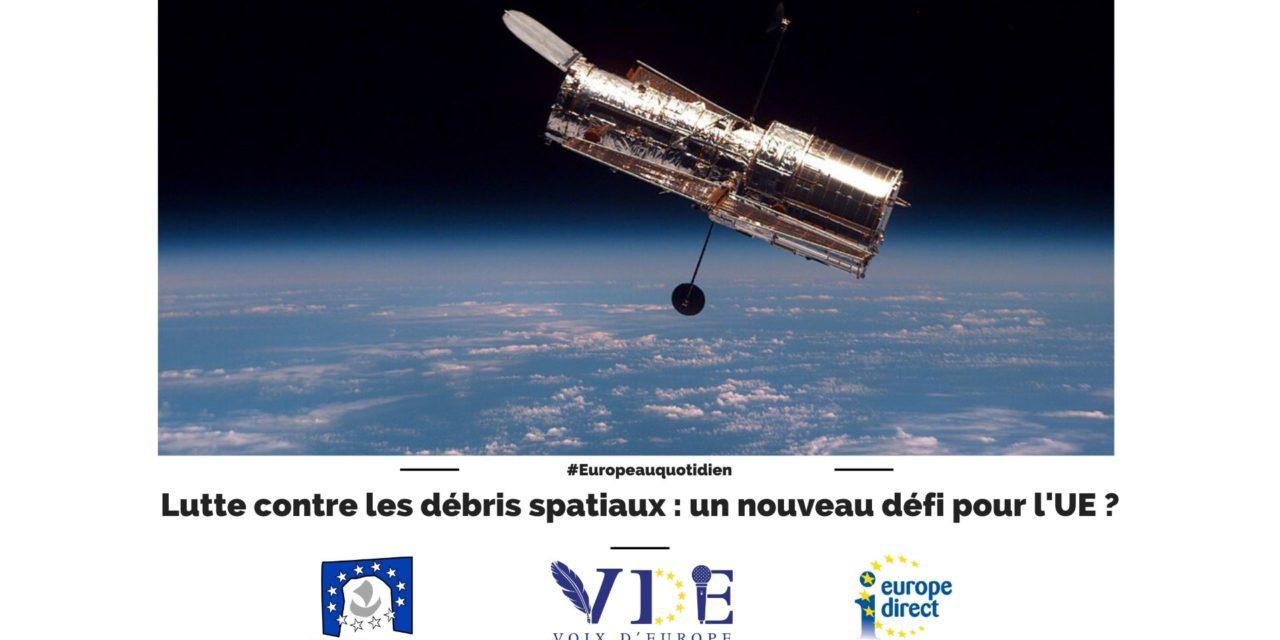 Lutte contre les débris spatiaux : un nouveau défi pour l'UE ?