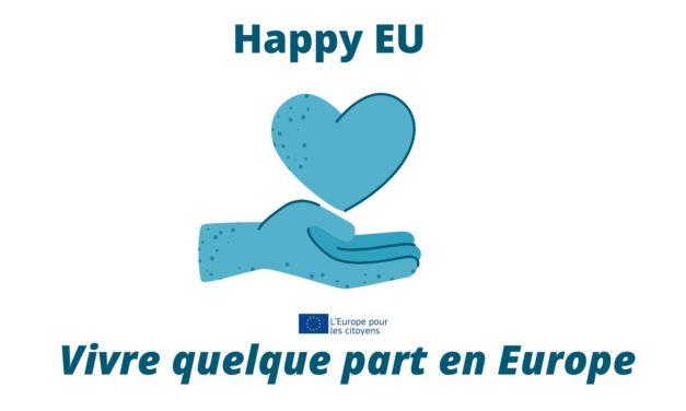 Happy EU – Vivre quelque part en Europe 2020-2021