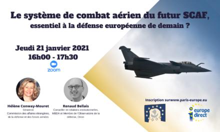 Le système de combat aérien du futur SCAF : essentiel à la défense européenne de demain ?