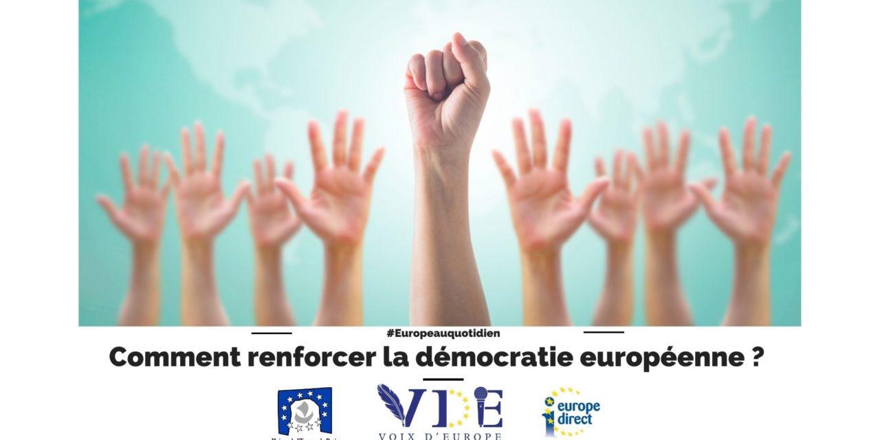 Comment renforcer la démocratie européenne ?