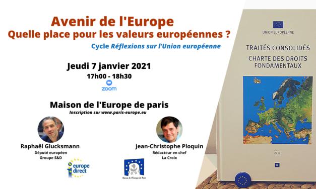 Avenir de l'Europe : quelle place pour valeurs européennes ?