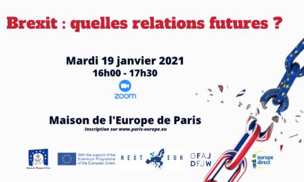 Brexit : quelles relations futures ?