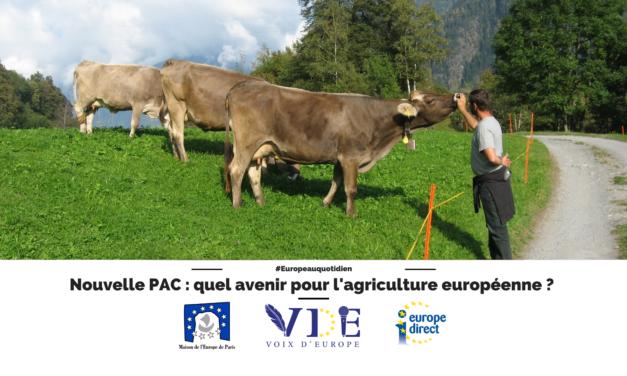 Nouvelle PAC : quel avenir pour l'agriculture européenne ?