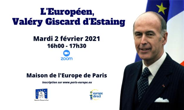 L'Européen, Valéry Giscard d'Estaing