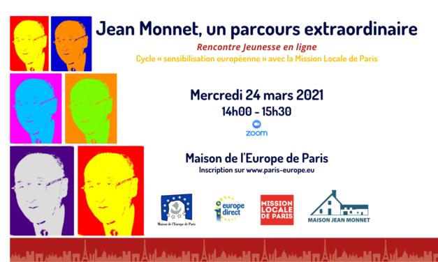 Jean Monnet, un parcours extraordinaire