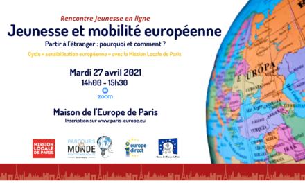 Jeunesse et mobilité européenne : partir, pourquoi et comment ?