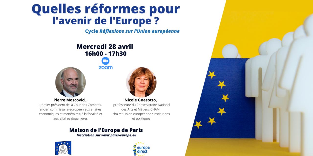 Quelles réformes pour l'avenir de l'Europe ?