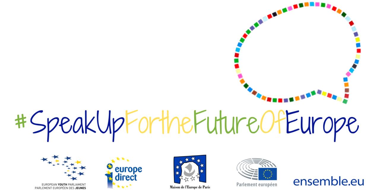 Lancement du projet #SpeakUpfortheFutureofEurope