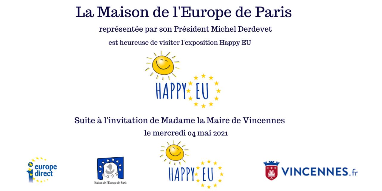 Visite de l'exposition Happy EU à Vincennes