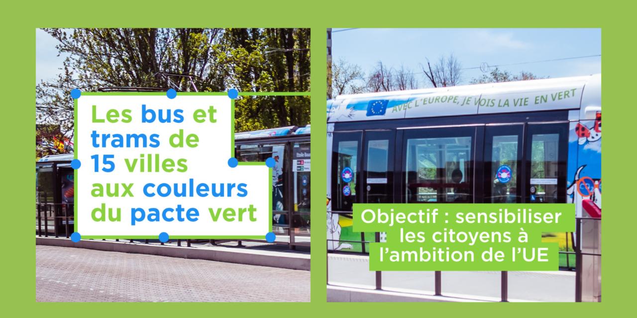 Pacte Vert : des tramways verts dans 15 villes françaises pour sensibiliser