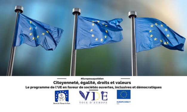 """""""Citoyenneté, égalité, droits et valeurs"""" – Le programme de l'UE en faveur de sociétés ouvertes, inclusives et démocratiques"""