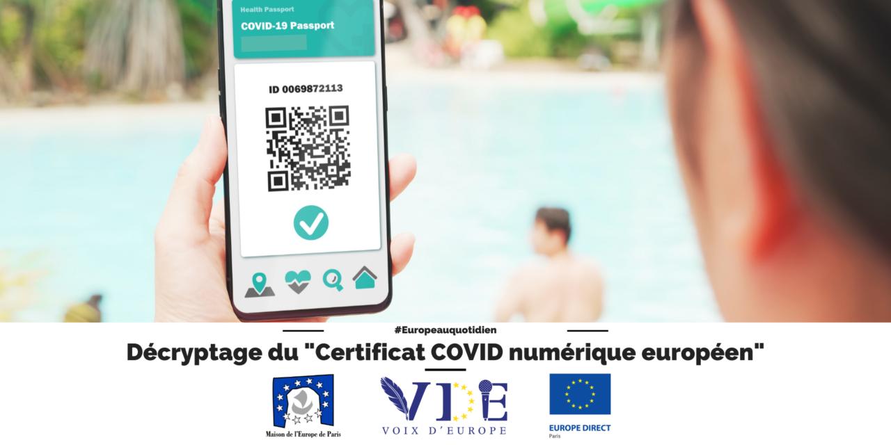 """Décryptage du """"Certificat COVID numérique européen"""""""