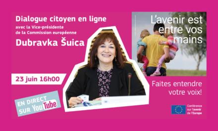Dialogue citoyen en ligne avec Dubravka Šuica, Vice-présidente de la Commission
