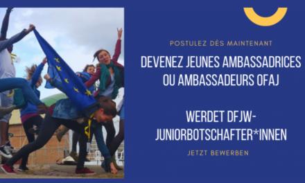 Devenez Jeunes Ambassadrices ou Ambassadeurs OFAJ