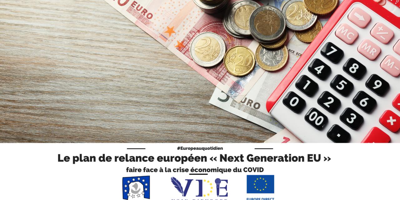Le plan de relance européen « Next Generation EU »: Faire face à la crise économique du COVID