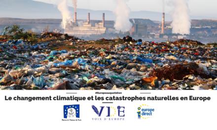 Le changement climatique et les catastrophes naturelles en Europe